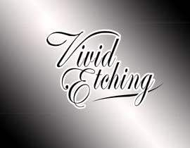 #51 para Design a Logo for Vivid Etching por jatacs