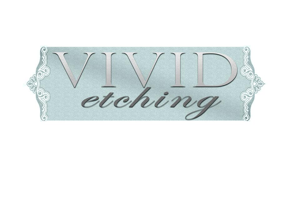 Contest Entry #60 for Design a Logo for Vivid Etching
