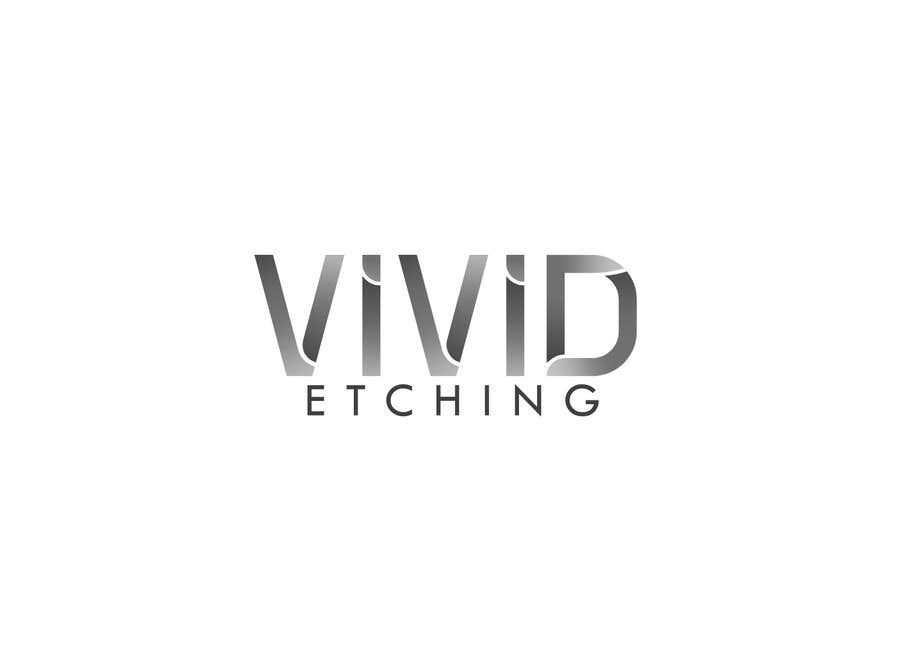 Contest Entry #47 for Design a Logo for Vivid Etching