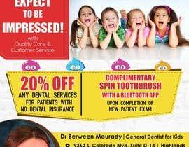 #7 for Design a Flyer for Kids Dentistry af arsh8singhs