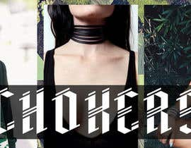 #49 untuk Design a Banner for our Featured Trend- Chokers oleh fi6
