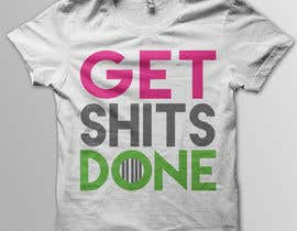 #24 para Design a T-Shirt with Motivational Quotes por Cv3T0m1R
