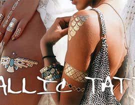 Lorvelline tarafından Design a Banner for Fashion Jewelry- Metallic Tattoos için no 170