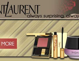 #7 untuk Design a Banner for our products (YSL) oleh deeadum