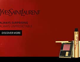 #4 untuk Design a Banner for our products (YSL) oleh assamite