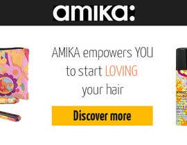 #31 para Design a Banner for our products (AMIKA) por Volkova86