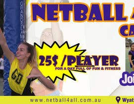 #16 for Design a Banner for Netball Carnival by adidoank123