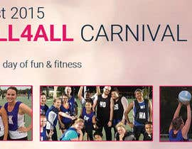 #27 for Design a Banner for Netball Carnival by Fgny85