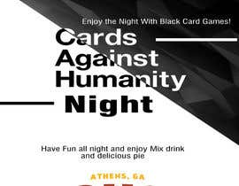 #4 for Design a Flyer for Cards Against Humanity Night at a Restaurant af adidoank123