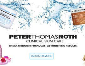 #45 for Design a Banner for Peter Thomas Roth by cantada