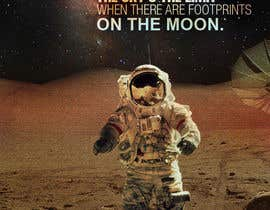 #53 untuk Creative Design for Inspirational Quote! (Footsteps on the moon) oleh kundan1234