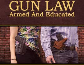 #103 for New Book Cover Needed For Very Popular Gun Law Book by AlexandraNecula