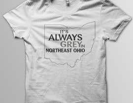 #10 for Design a T-Shirt for Northeast Ohio by sheky21