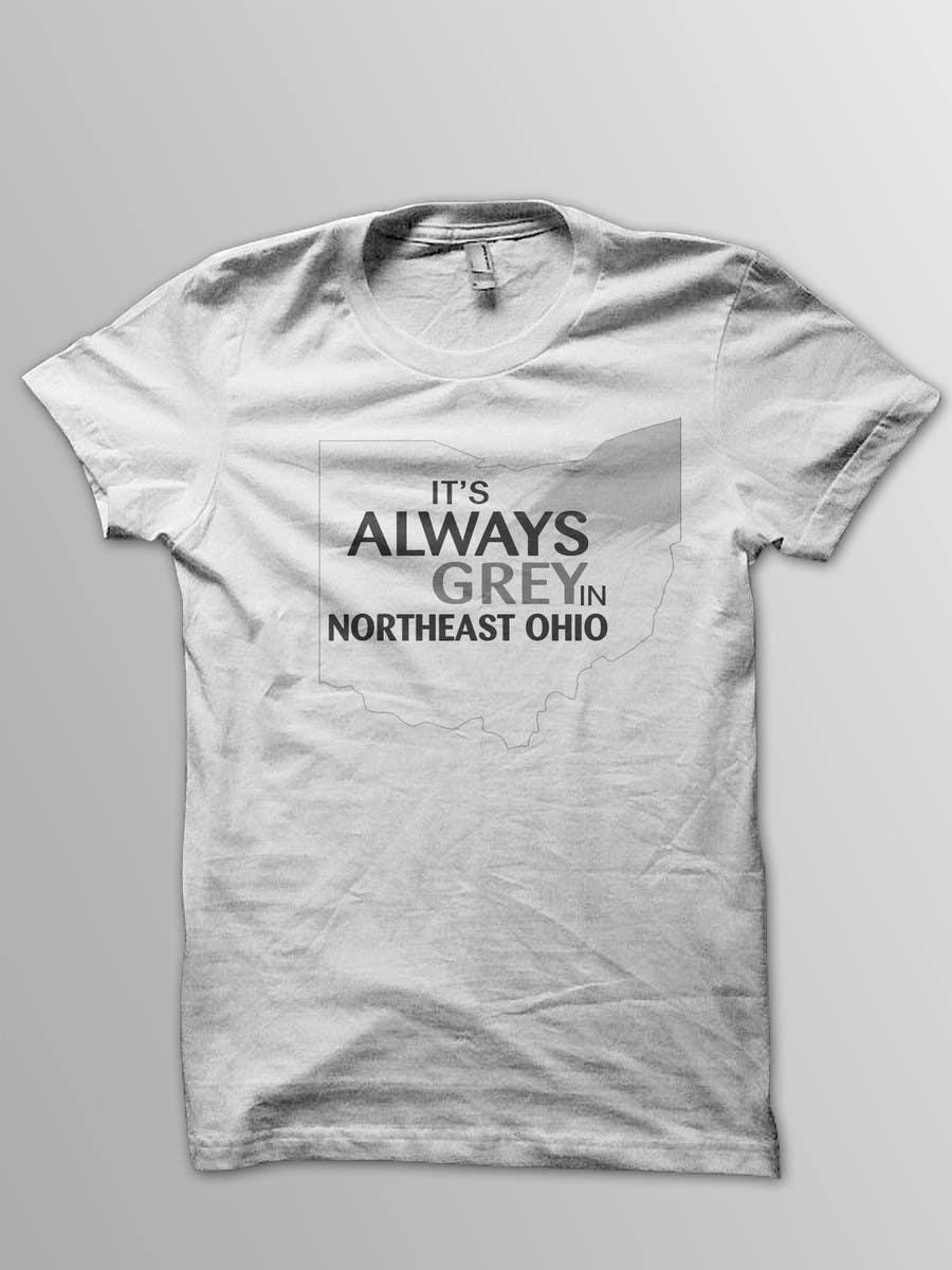 Bài tham dự cuộc thi #                                        13                                      cho                                         Design a T-Shirt for Northeast Ohio