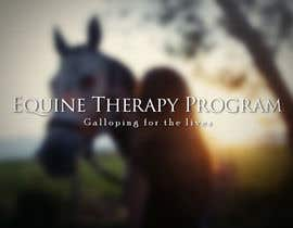 #9 untuk Write a tag line/slogan for equine therapy program oleh TrazoHabil