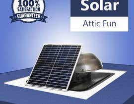 #27 for Solar Attic Fan Make Sexy Pop by taraskhlian