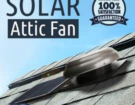 #40 for Solar Attic Fan Make Sexy Pop by taraskhlian