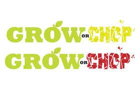"kimuss tarafından Design a Logo for ""Grow Or Chop"" with Grow and Chop buttons. için no 51"
