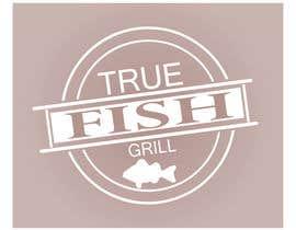 #8 untuk Design a Logo for Restaurant - True Fish Grill oleh saif95