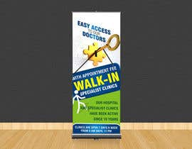 #26 for Design a Banner Roll Up for a Walk-in, appointment free specialist clinics at a hospital by adsis