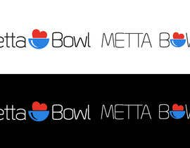 #75 for Design a Logo for Metta Bowl, a hip, trendy vegan fast casual restaurant af BMtheManiacBM