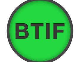 #15 untuk Logo Design for BTIF oleh shazzadul