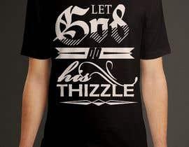 #29 for Design a T-Shirt (Typography) af dezsign