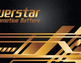 #26 untuk Design a Banner for automotiva battery label oleh abhikreationz