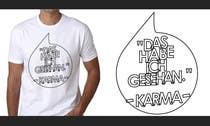 Graphic Design Inscrição do Concurso Nº27 para Vector Design for T-Shirts | a fancy quote