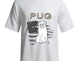 #7 for Design a T-Shirt for PUG Lovers by rjayasuriya