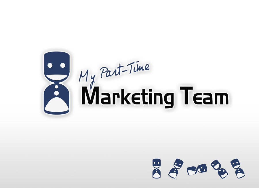 #70 for Logo Design for My 'Part-Time' Marketing Team by akongakong
