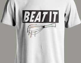 #3 cho Design a T-Shirt for BEAT IT bởi tanvirahmed0199