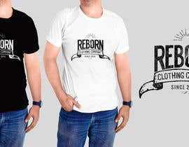 #26 untuk Design new 3 t-shirts for Reborn Clothing Co. oleh sandrasreckovic