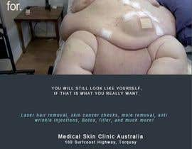 #23 untuk Design an Advertisement for a skin cancer and cosmetic clinic oleh Duleon