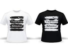 #29 for Design a T-Shirt for Fearlessones by rishirai89