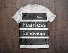 #25 for Design a T-Shirt for Fearlessones by farhanajanchal