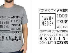 #11 untuk Design a T-Shirt for Band oleh NIRAVtheDESIGNER