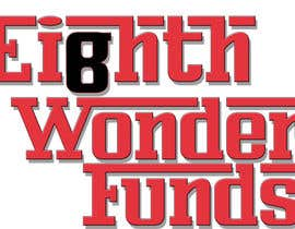 PodobnikDesign tarafından Design a Logo for eighth wonder funds için no 31