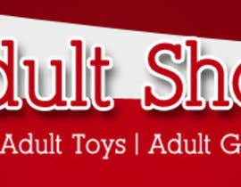 nº 48 pour Design a Banner for Adult Shop SA par luvephotowork