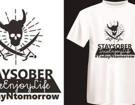 #41 untuk Design a T-Shirt for Party Sober Clothing oleh flaviadenise
