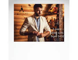 #12 untuk Design a billboard to promote a Luxury Men's Suit and Shirt brand. oleh andhan