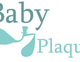 #2 untuk BabyPlaque™ Logo Design oleh salahrhu