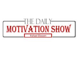 daimrind tarafından Design a Logo For The Daily Motivation Show için no 290