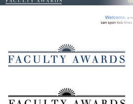 #8 for Design a logo for Faculty Awards professor competition af debbypeetam