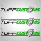 Graphic Design Contest Entry #36 for Logo Design for Tuff Customs