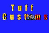 Graphic Design Contest Entry #69 for Logo Design for Tuff Customs