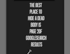 "Soluciones08 tarafından Design me a poster. ""Best place to hide a dead body is page 2 için no 135"