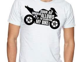 Cheda tarafından Design a T-Shirt  -  Sport Motorcycle  Quote için no 17