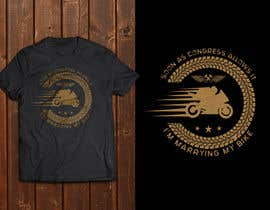 griffindesing tarafından Design a T-Shirt  -  Sport Motorcycle  Quote için no 32