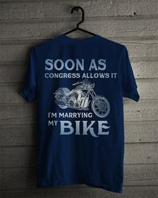 DarinaVasileva tarafından Design a T-Shirt  -  Sport Motorcycle  Quote için no 4